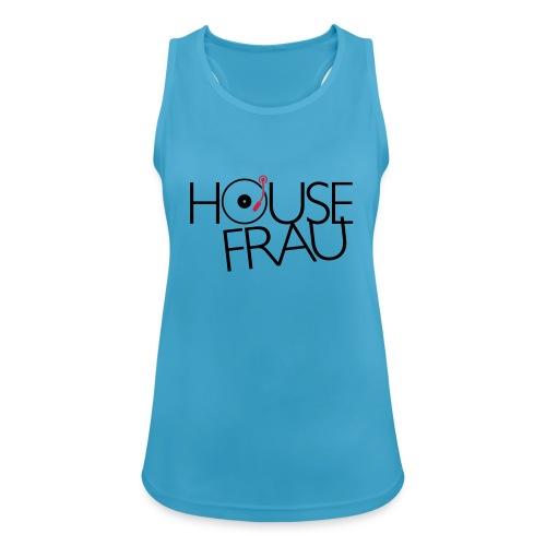 House Frau - Frauen Tank Top atmungsaktiv