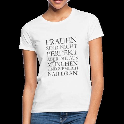 Frauen aus München (Schwarz) T-Shirt - Frauen T-Shirt