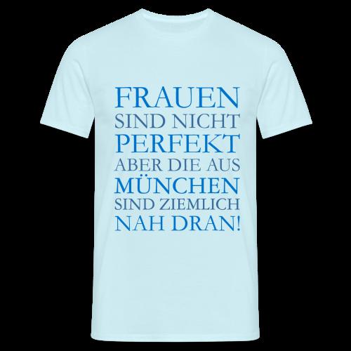 Frauen aus München (Blau) T-Shirt - Männer T-Shirt