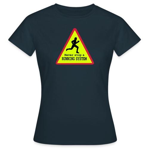 Running System Frauen T-Shirt - Frauen T-Shirt