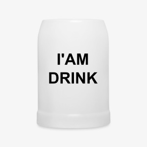 I'AM DRINK Beer Mug - Beer Mug