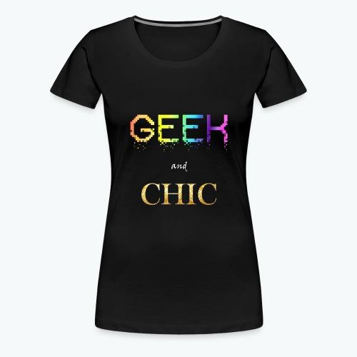 Geek and Chic - Femme - T-shirt Premium Femme
