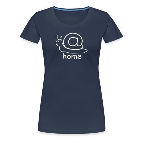 At Home Schnecke Frauen Premium T-Shirt - Frauen Premium T-Shirt