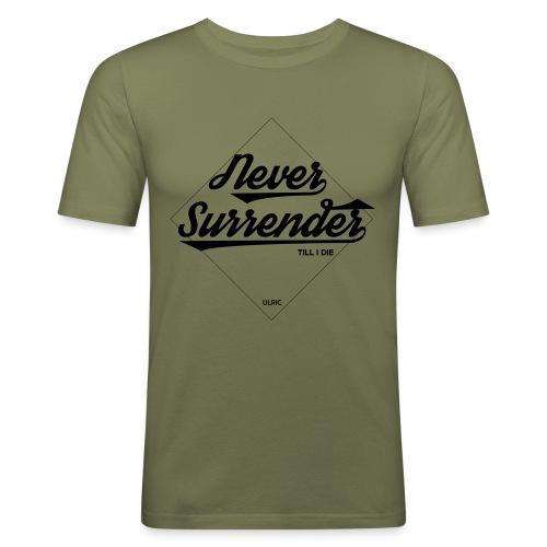 Never Surrender - T-shirt près du corps Homme