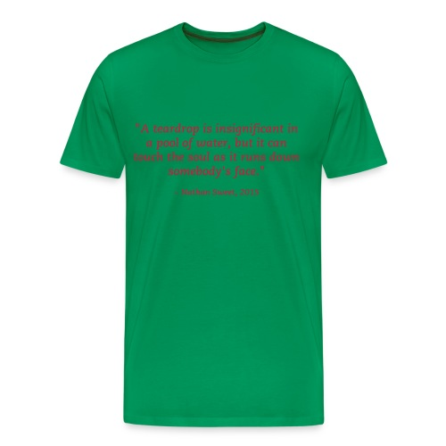Shia's Soul Touching Quote - Men's Premium T-Shirt