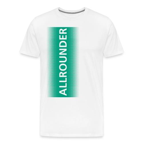 ALLROUNDER man - Männer Premium T-Shirt