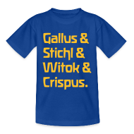 T-Shirts ~ Kinder T-Shirt ~ Gallus & Stichl & Witok & Crispus