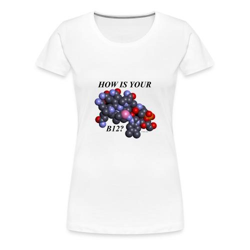 B12 Deficiency (Women) - Women's Premium T-Shirt