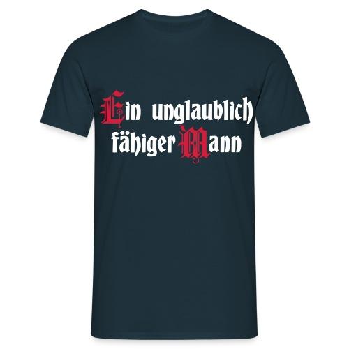 Ein Unglaublich Fähiger Mann - Männer T-Shirt