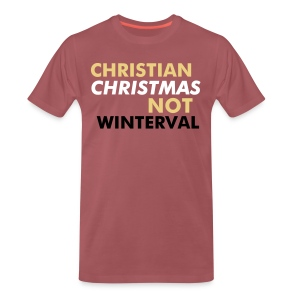 CHRISTMAS NOT WINTERVAL - Men's Premium T-Shirt