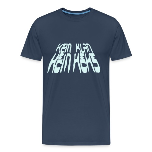 Kein Klan kein Keks - Männer Premium T-Shirt