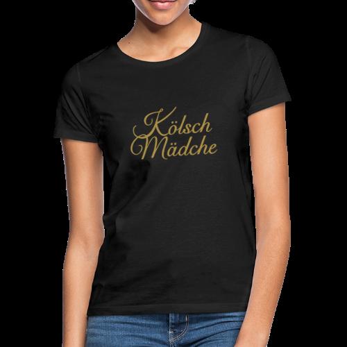 Kölsch Mädche Classic (Gold) Mädchen aus Köln - Frauen T-Shirt