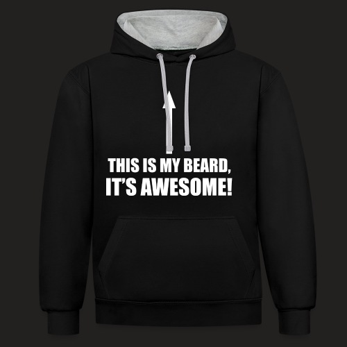 MY BEARD IS AWESOME - Contrast Colour Hoodie