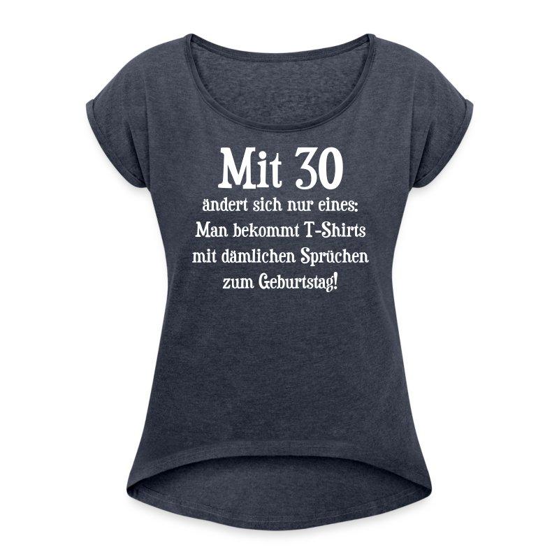 dämliche sprüche 30. geburtstag t-shirt | spreadshirt