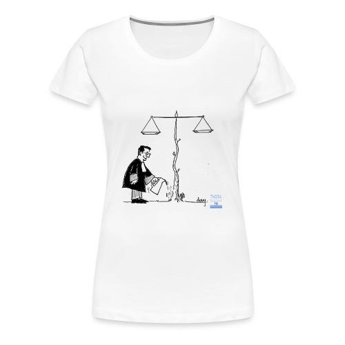 La Justice ne grandit pas seule... - T-shirt Premium Femme