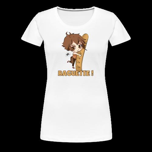 Baguette ! (F) - T-shirt Premium Femme