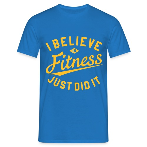 I Believe in Fitness - Männer T-Shirt