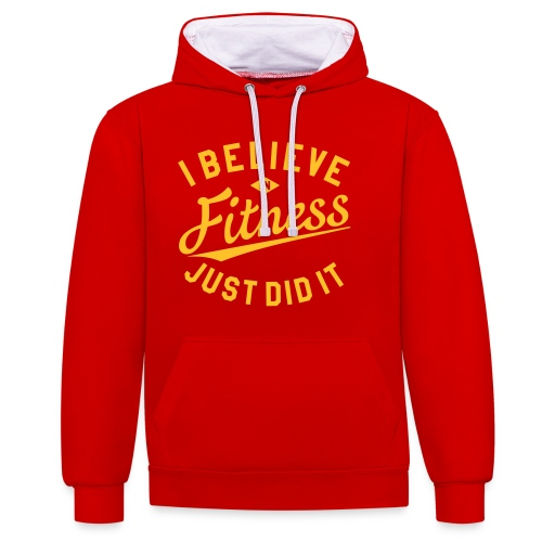 I Believe in Fitness - Kontrast-Hoodie