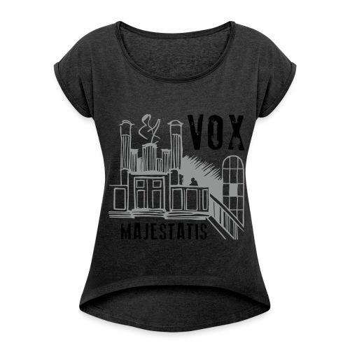 orgel - vox majestatis - Frauen T-Shirt mit gerollten Ärmeln