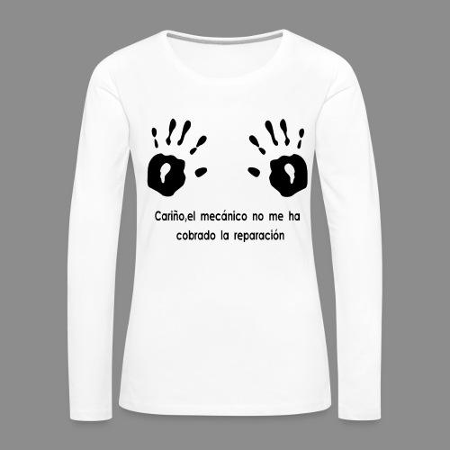 No me han cobrado - Camiseta de manga larga premium mujer