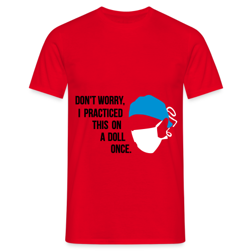 Chirugien- Médecin - Dentiste - T-shirt Homme