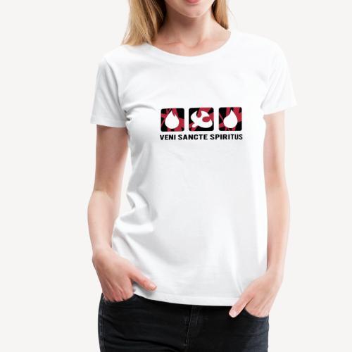VENI SANCTE SPIRITUS - Women's Premium T-Shirt