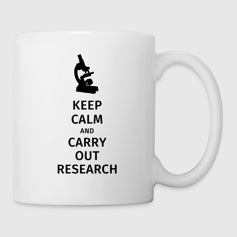 keep calm and carry out research Mugs & Drinkware - Mug