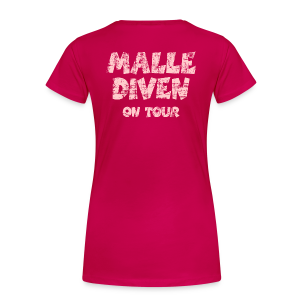 Malle Diven on Tour Vintage/Pink T-Shirt S bis 3XL - Frauen Premium T-Shirt