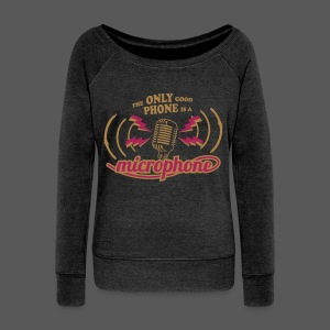 The only good phone is a microphone - Frauen Pullover mit U-Boot-Ausschnitt von Bella