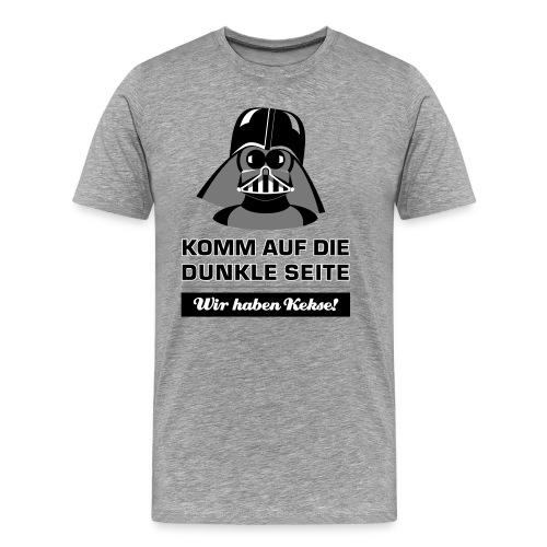 Komm auf die dunkle Seite - wir haben Kekse! - Männer Premium T-Shirt