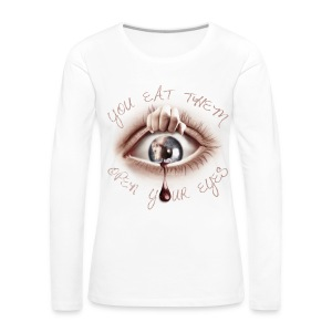 Open your Eyes - T-shirt manches longues Premium Femme