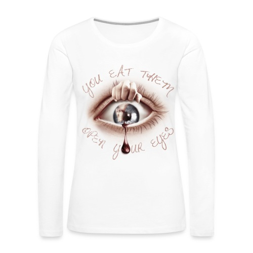 Open your Eyes - T-shirt manches longues Premium Femme