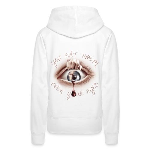 Open your Eyes - Sweat-shirt à capuche Premium pour femmes