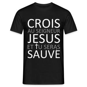 Crois Jésus Sauve - T-shirt Homme