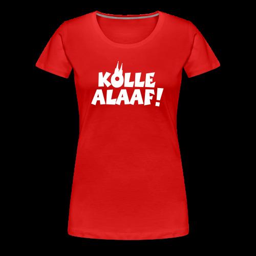 Kölle Alaaf mit Dom (Weiß) S-3XL Damen T-Shirt - Frauen Premium T-Shirt