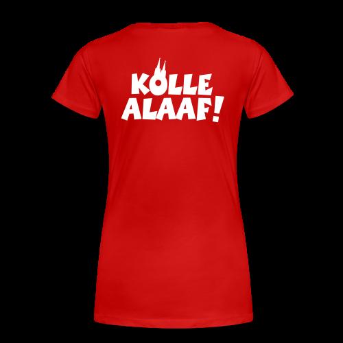 Kölle Alaaf mit Dom (Weiß) S-3XL Damen T-Shirt Rückenaufdruck - Frauen Premium T-Shirt