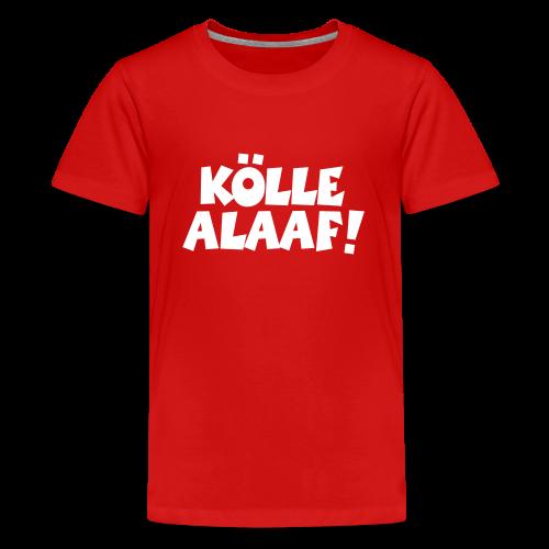 Kölle Alaaf (Weiß) Teenager T-Shirt - Teenager Premium T-Shirt