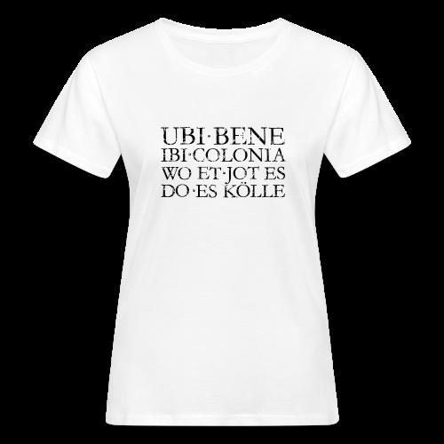 UBI BENE DO ES KÖLLE (Vintage Schwarz) Köln Bio T-Shirt - Frauen Bio-T-Shirt