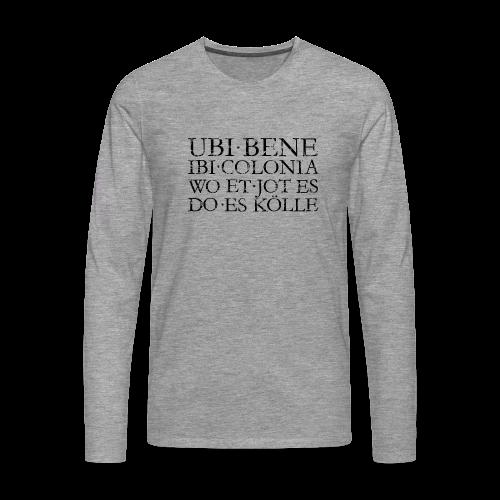 UBI BENE DO ES KÖLLE (Vintage Schwarz) Köln Langarmshirt - Männer Premium Langarmshirt