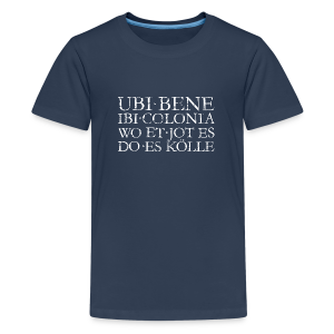 UBI BENE DO ES KÖLLE (Vintage Weiß) Köln Teenager T-Shirt - Teenager Premium T-Shirt