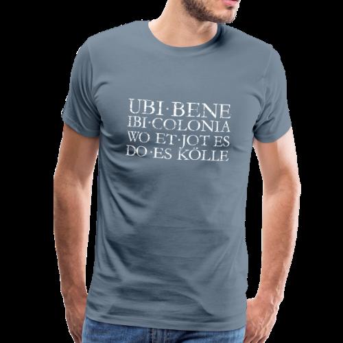 UBI BENE DO ES KÖLLE (Vintage Weiß) Köln Spruch Römisch - Männer Premium T-Shirt