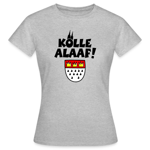 Kölle Alaaf mit Wappen und Dom Damen T-Shirt - Frauen T-Shirt