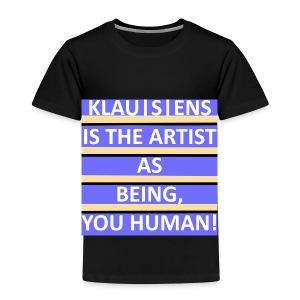 KINDER-T-SHIRT mit Aufdruck     Slogan von KLAUSENS - Kinder Premium T-Shirt