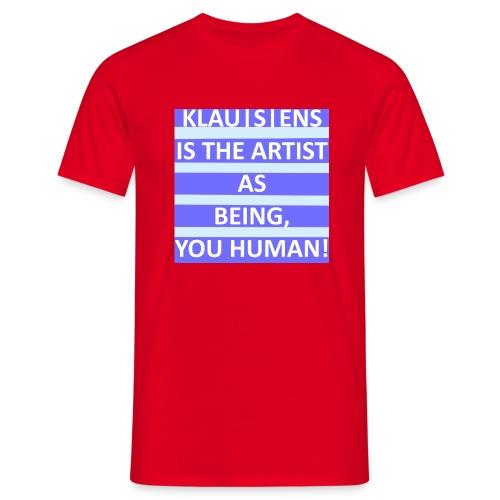 T-SHIRT mit Aufdruck ||| Slogan von KLAUSENS - Männer T-Shirt