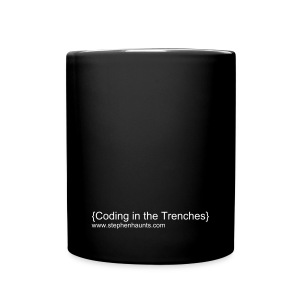 {Coding in the Trenches} - Full Colour Mug