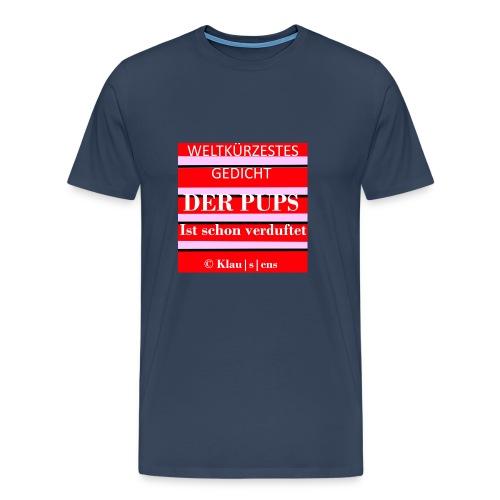Männer-T-SHIRT mit Aufdruck Gedicht DER PUPS von KLAUSENS - Männer Premium T-Shirt