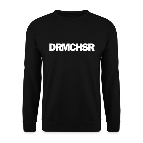 DRMCHSR (Unisex) - Men's Sweatshirt