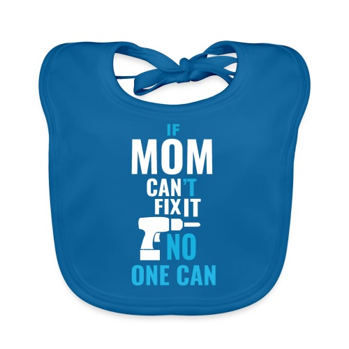 Mom can fix it! - Baby Organic Bib