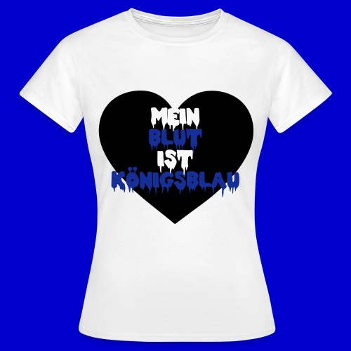 T-Shirt [Mein Blut ist königsblau] - MOTIV SCHWARZ-BLAU - Frauen T-Shirt