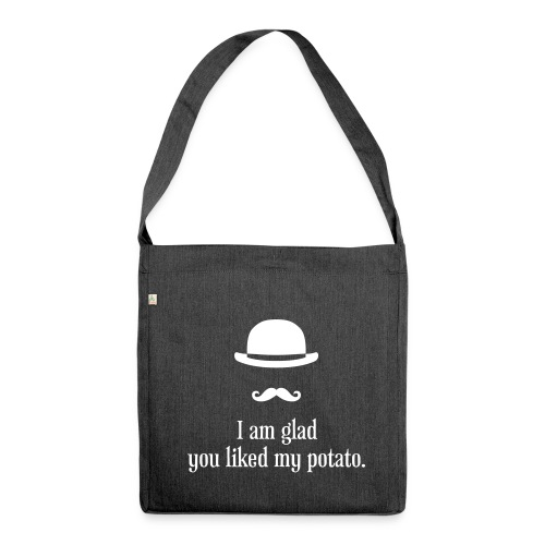 Sherlock: Like my potato - Schultertasche aus Recycling-Material